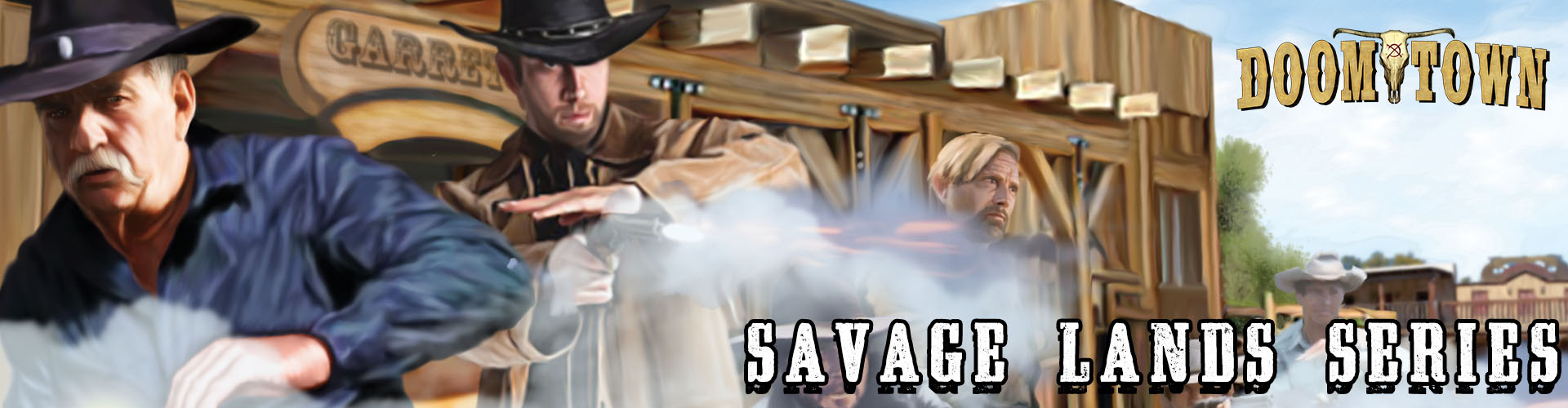 Doomtown Savage Lands Series