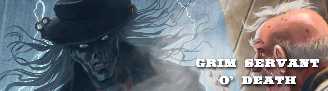 Week of the Reckoning: Grim Servant O' Death