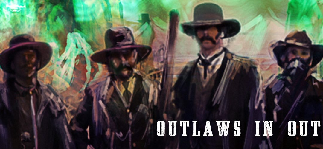 Outlaws in Out for Blood